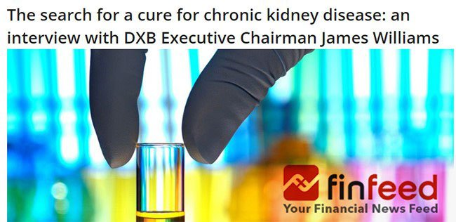 The search for a cure for chronic kidney disease: an interview with DXB Executive Chairman James Williams